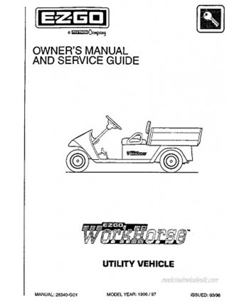 EZGO 28340G01 1996 Owners Manual and Service Guide for Workhorse